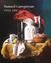 Still Life by hand of Samuel Gareginyan